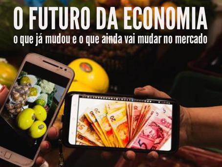 O futuro da economia: o que já mudou e o que ainda vai mudar no mercado