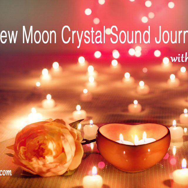 New Moon Crystal Sound Journey