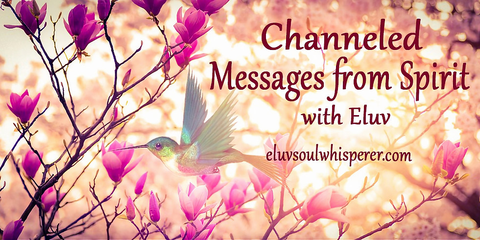 Channeled Messages From Spirit