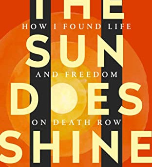 The Sun Does Shine by Anthony Ray Hinton – Book Review