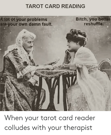 tarot-card-reading-bitch-you-befter-resh
