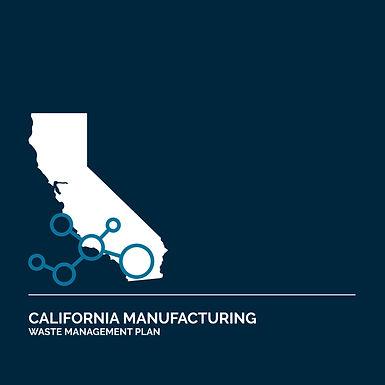 California Cannabis Manufacturing Waste Management Plan