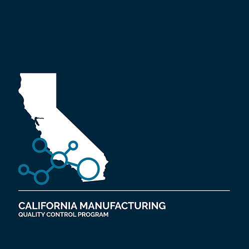 California Cannabis Manufacturing Quality Control Program