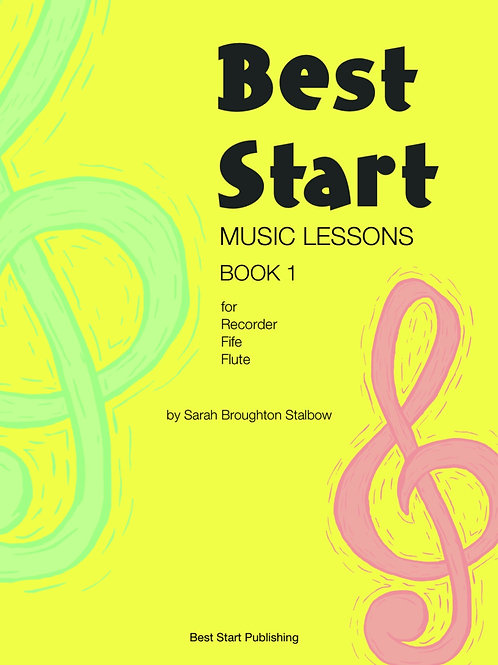 DIGITAL FILE: Best Start Music Lessons Book 1 for Recorder, Fife, Flute