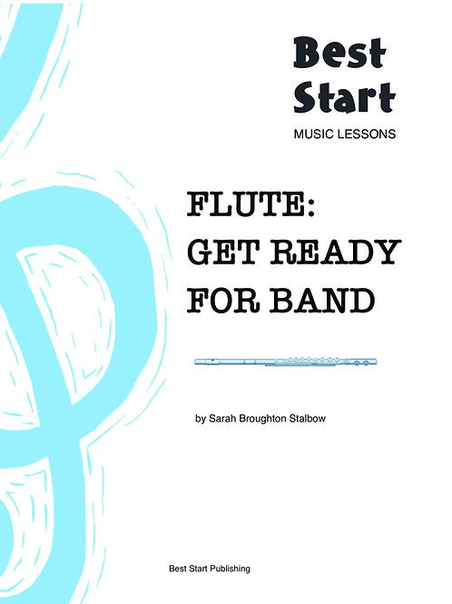 FLUTE: GET READY FOR BAND (DIGITAL FILE)