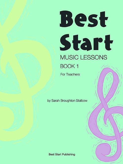Best Start Music Lessons Book 1 for Teachers