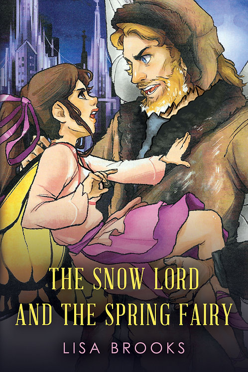 The Snow Lord and the Spring Fairy