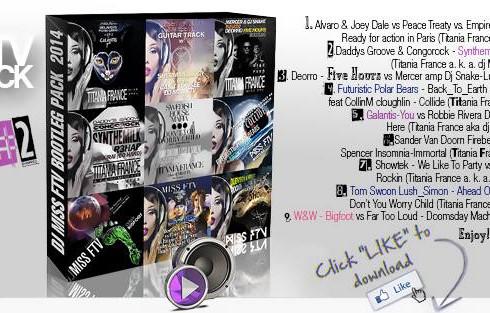 Dj Miss FTV added Bootleg pack #2