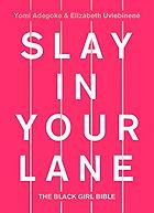 Slay In Your Lane.jpg