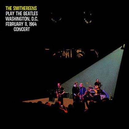 The Smithereens Play The Beatles Washington, D.C. February 11, 1964 Concert