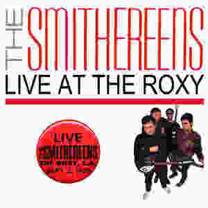 The Smithereens Live At The Roxy
