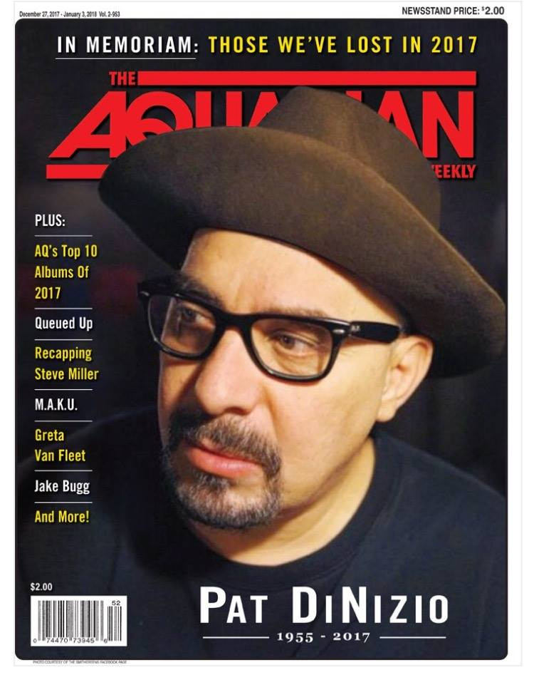 Pat DiNizio featured on the cover of the Aquarian's 2017 year end edition