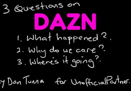Dan Tunna on what DAZN's latest news means