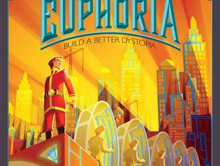 MHGG Review - Euphoria: Build a Better Dystopia