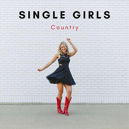 Single Girls Country - Spotify Playlist