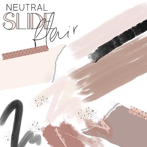Neutral Slide Flair