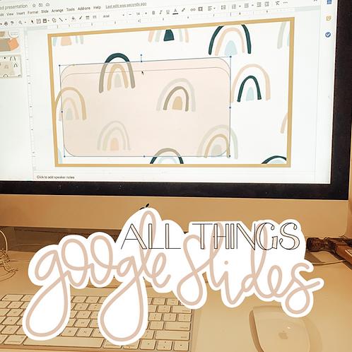All Things Google Slides