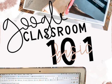 Google Classroom 101