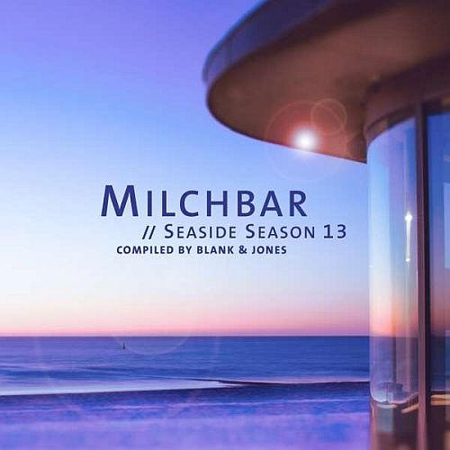 BLANK & JONES: MILCHBAR