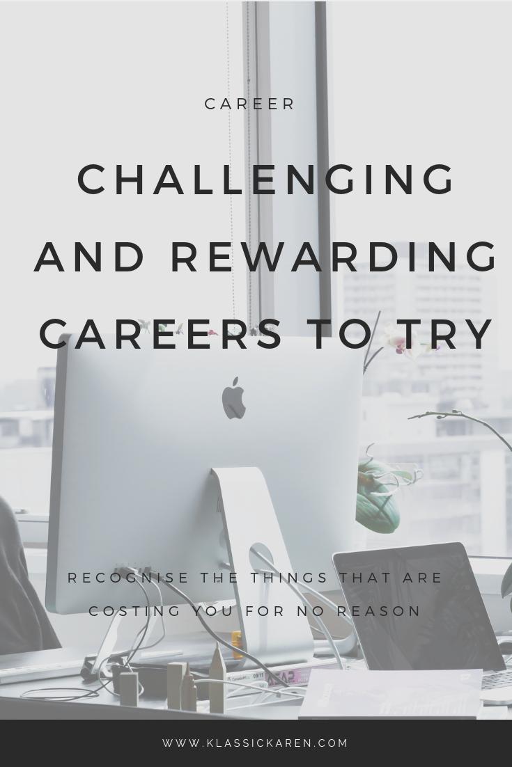 Klassic Karen on rewarding careers to try