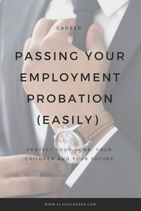 Klassic Karen on ways to definitely pass your employment probation period