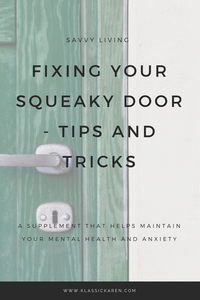Klassic Karen Fix squeaky door