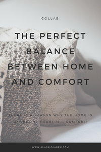 Klassic Karen on creating the perfect balance between home and comfort