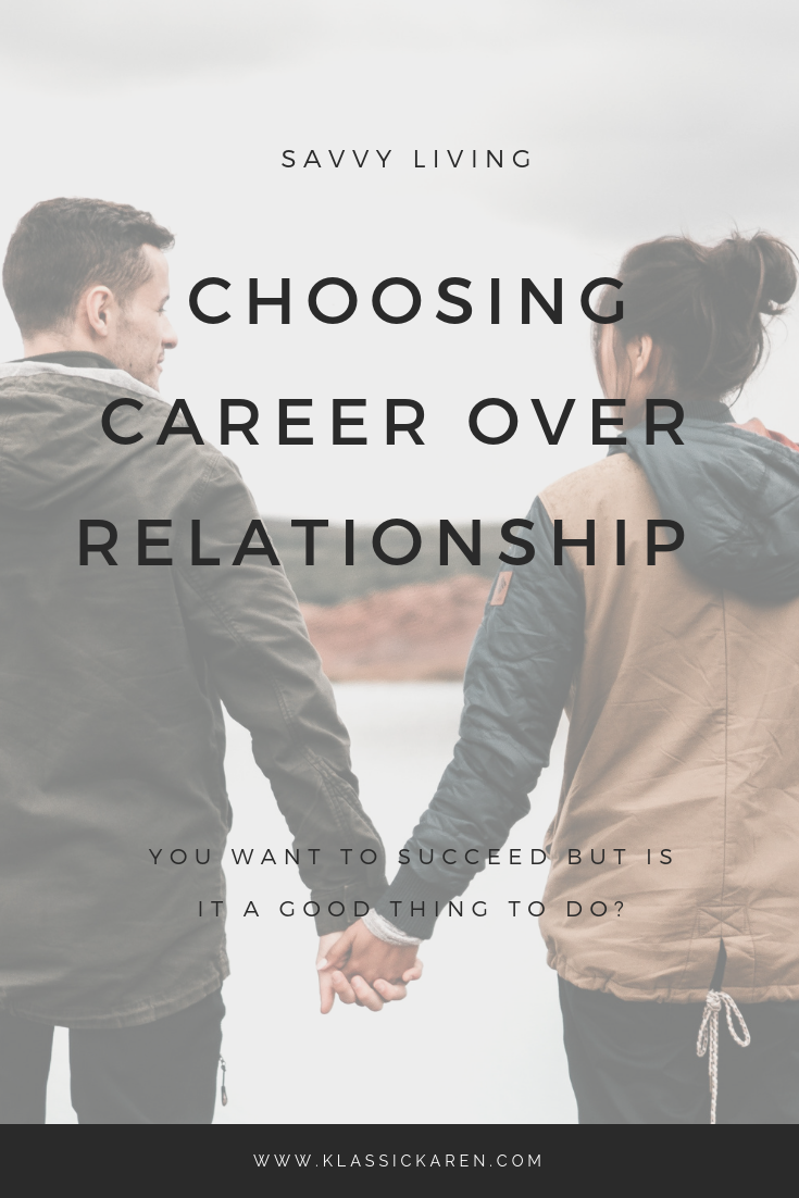 Should you choose your career over your relationship?