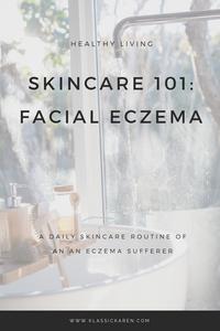 Klassic Karen tips on skincare routine for eczema skin
