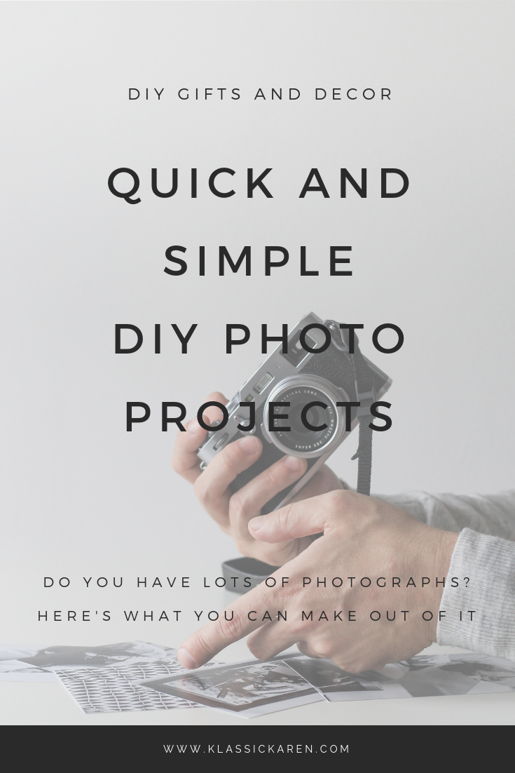 Klassic Karen Quick and simple diy photo projects