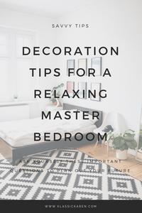 Klassic Karen on decorating a relaxing master bedroom