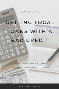 Klassic Karen tips on getting local loans with a bad credit