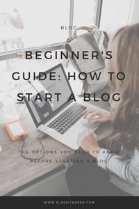 Klassic Karen writes a Beginners Guide How To Start Your Own Blog