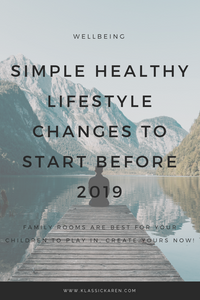 Klassic Karen on simple healthy lifestyle changes to start before 2019