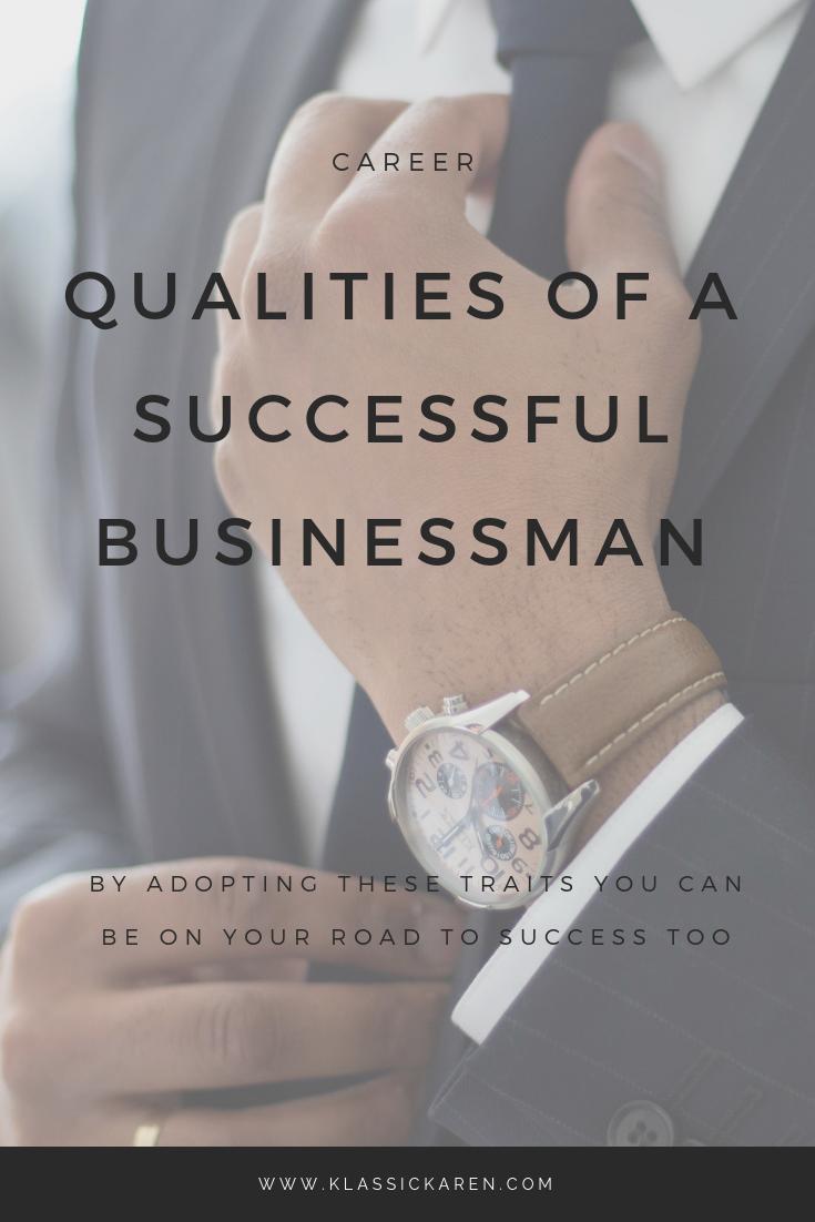 Klassic Karen Qualities of a successful businessman