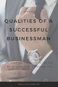 Klassic Karen Qualities of a successful businessman