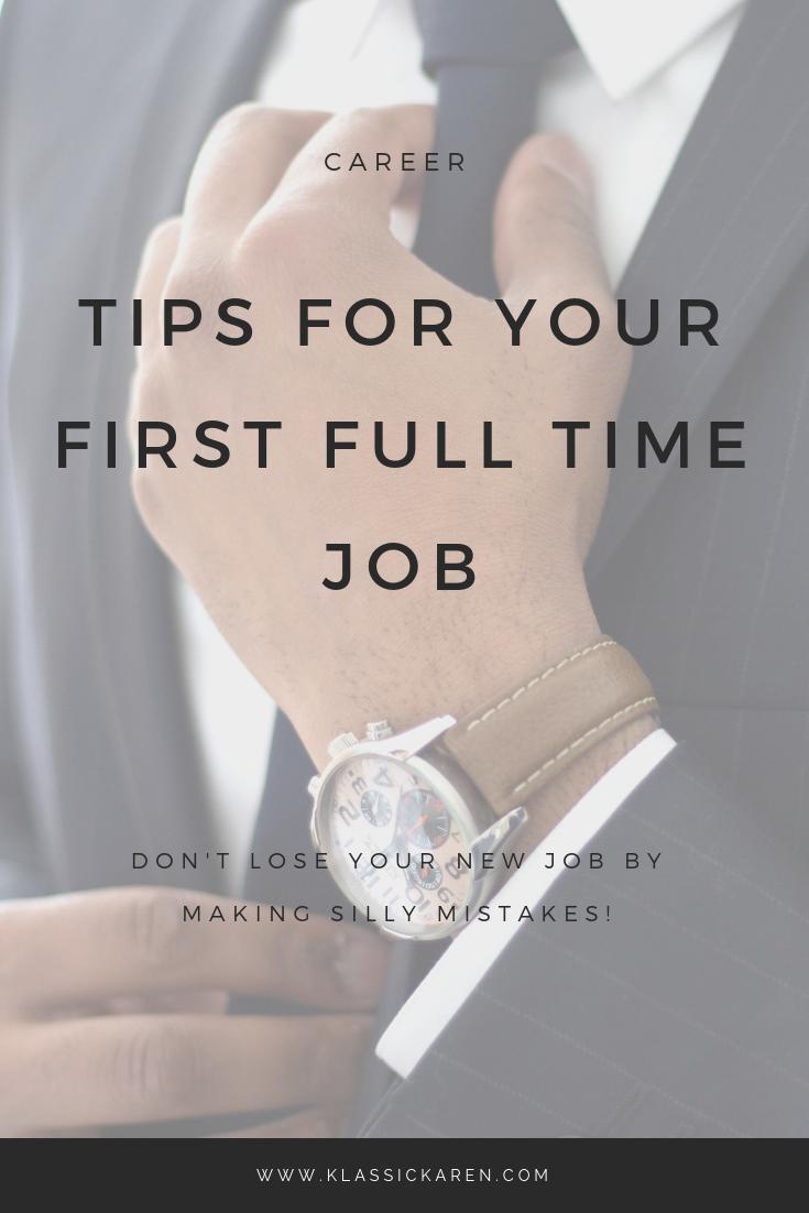 Klassic Karen on tips on your first full time job
