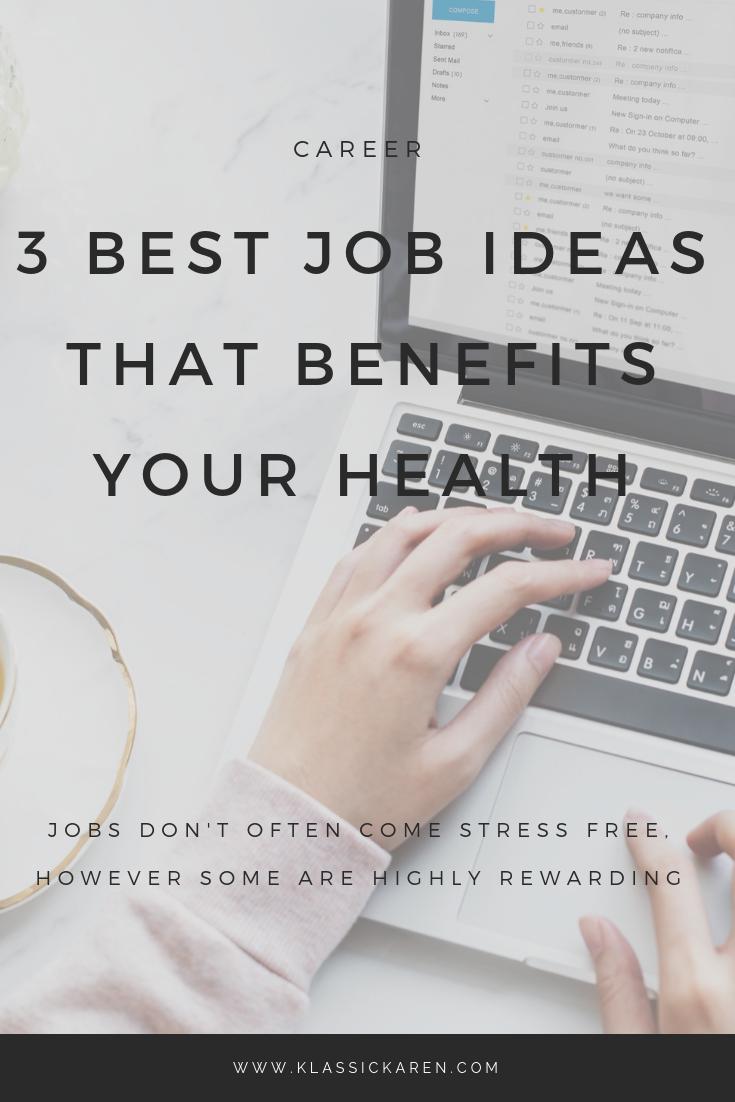 Klassic Karen on 3 best job ideas that benefits your health