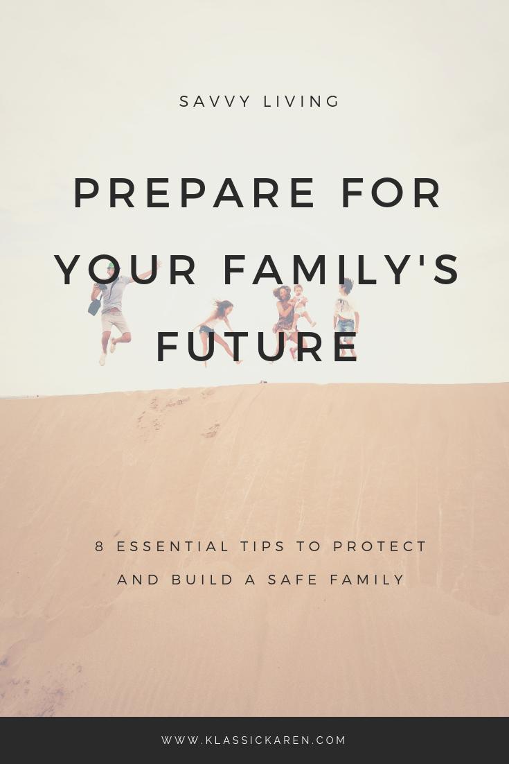 Klassic Karen on tips on how to prepare for the family's future
