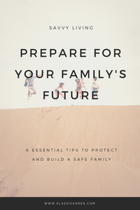 Klassic Karen on tips on how to prepare for the family's future