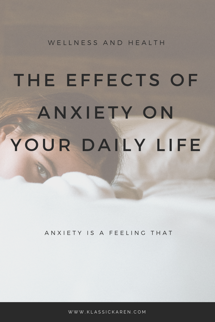 Klassic Karen on the effects of anxiety on your daily life