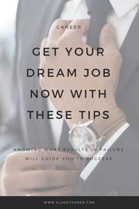 Klassic Karen on getting your dream job