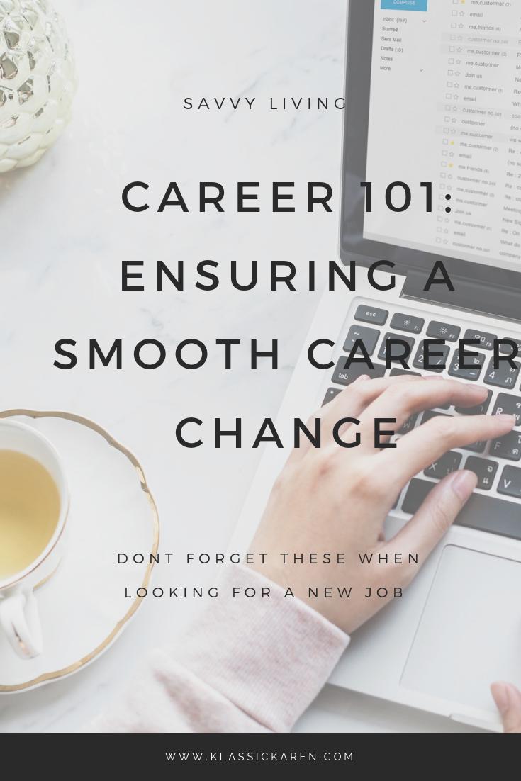 Klassic Karen on how to ensure a smooth career change