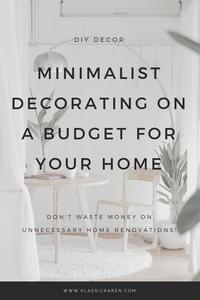 Klassic Karen Minimalist decorating on a budget