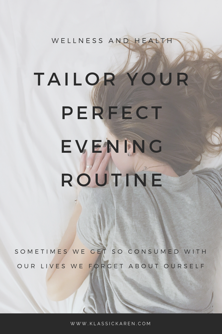 Klassic Karen on finding the perfect evening routine
