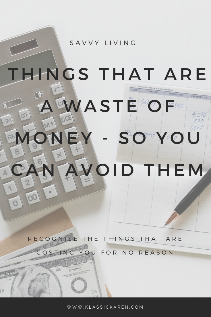 Klassic Karen on the things that are a waste of money so you can avoid them