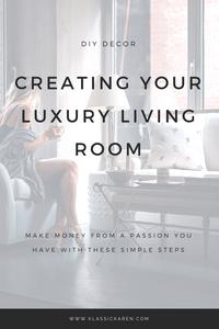 Klassic Karen on creating your luxury living room