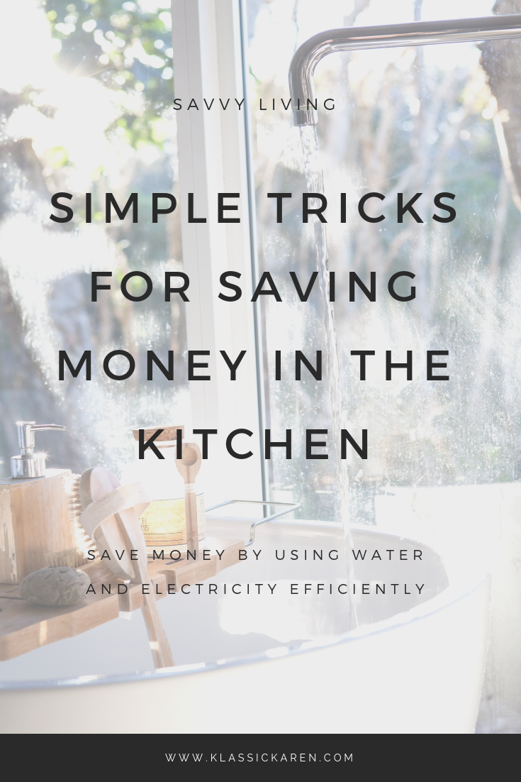 Klassic Karen on how to save money by improving kitchen efficiency