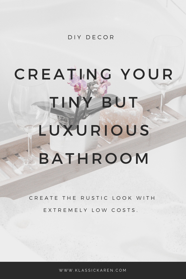 Klassic Karen on how you can design a tiny bathroom with a luxurious look