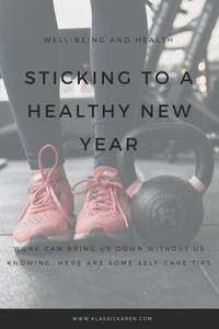 Klassic Karen on sticking to a healthy new year